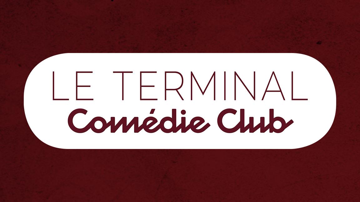 Le Terminal Comédie Club inc. / Prods