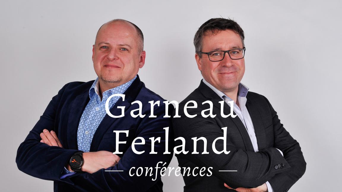 Garneau Ferland conférences