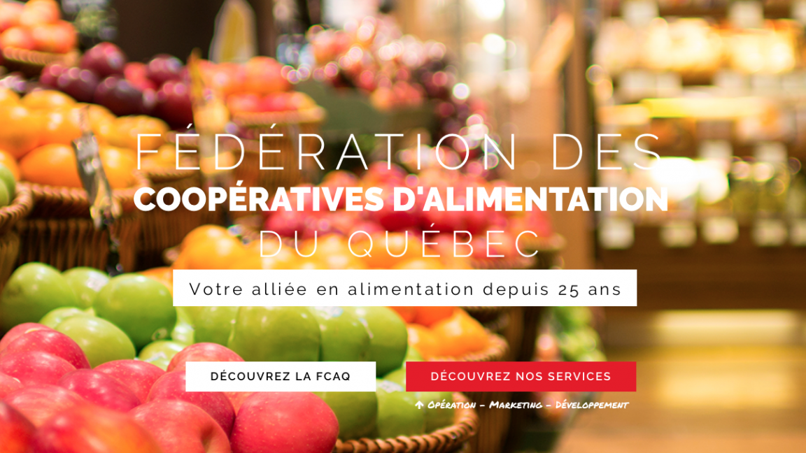 Federation des cooperatives d'alimentation du Quebec Inc.