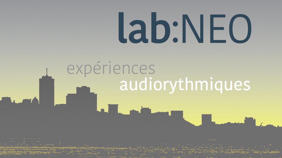 lab:NEO  - Expériences audiorythmiques