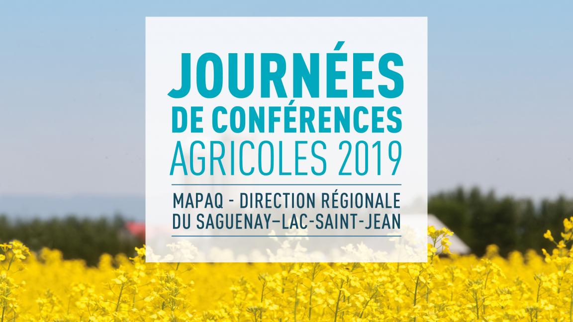 Journées conférences agricoles 2019 - MAPAQ Saguenay-Lac-Saint-Jean