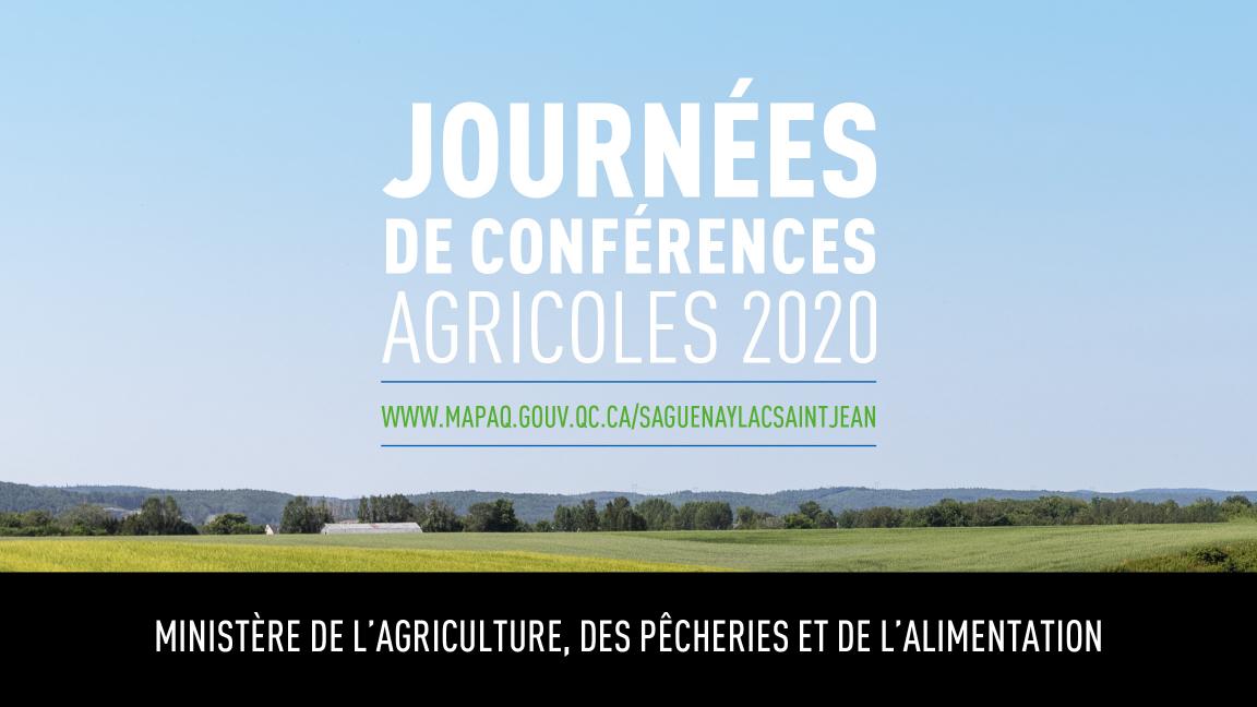 Journées de conférences agricoles 2020 - MAPAQ - Saguenay-Lac-Saint-Jean