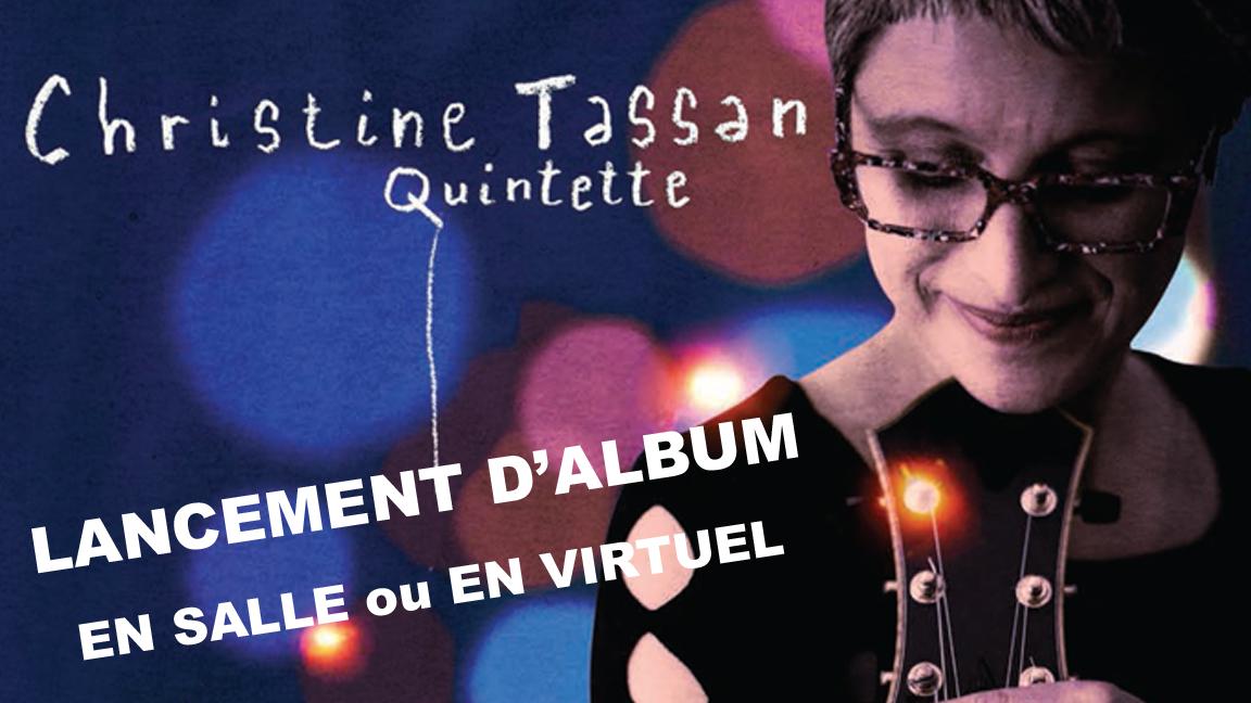 Christine Tassan Quintette - lancement/spectacle de Voyage Intérieur