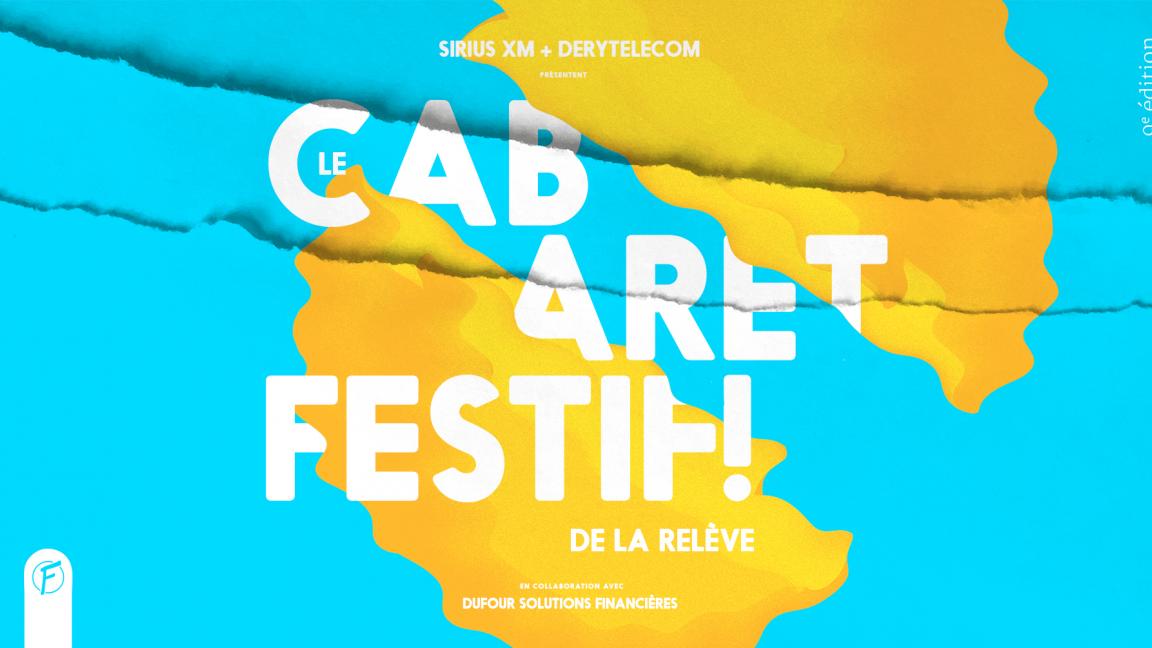 Cabaret Festif! de la relève - 9ème édition