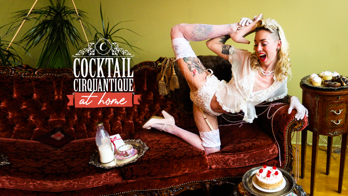 Cocktail Cirquantique @ Home