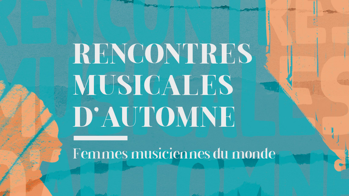 Rencontres musicales d'automne - Femmes musiciennes du monde
