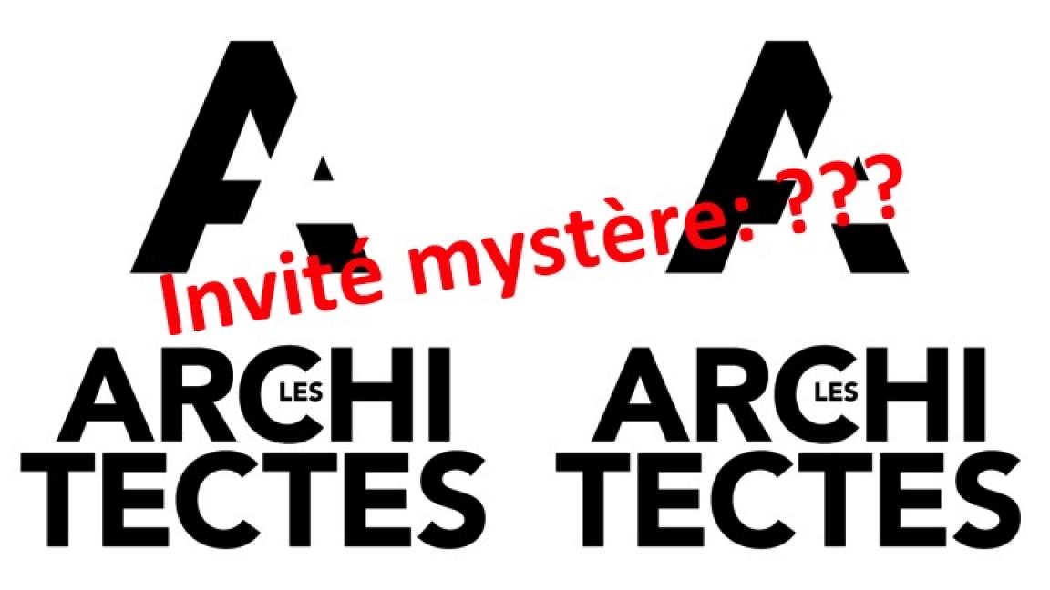Les Architectes; Impro et Usage de Faux