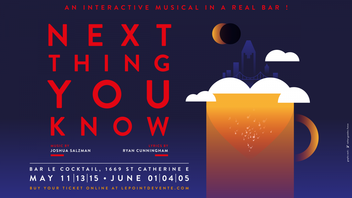 NEXT THING YOU KNOW - the musical