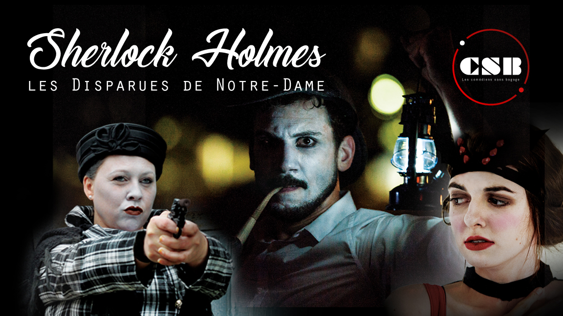 Jeu d'enquête : Sherlock Holmes, les disparues de Notre-Dame