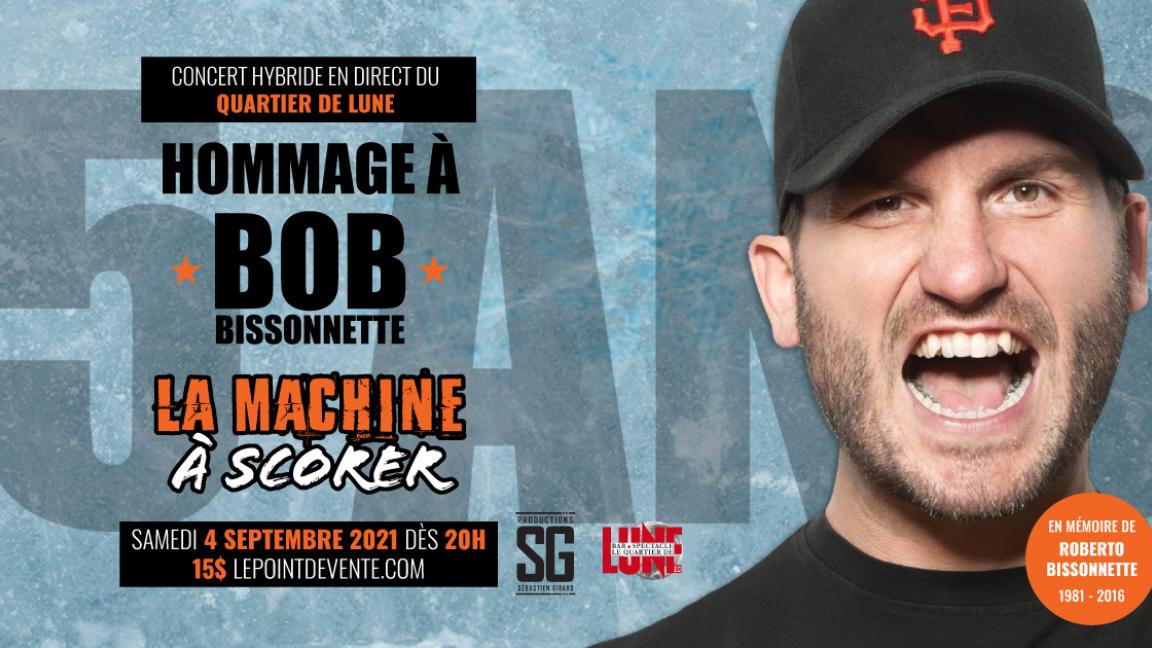 Concert en virtuel - Hommage à Bob Bissonnette (La machine à scorer)
