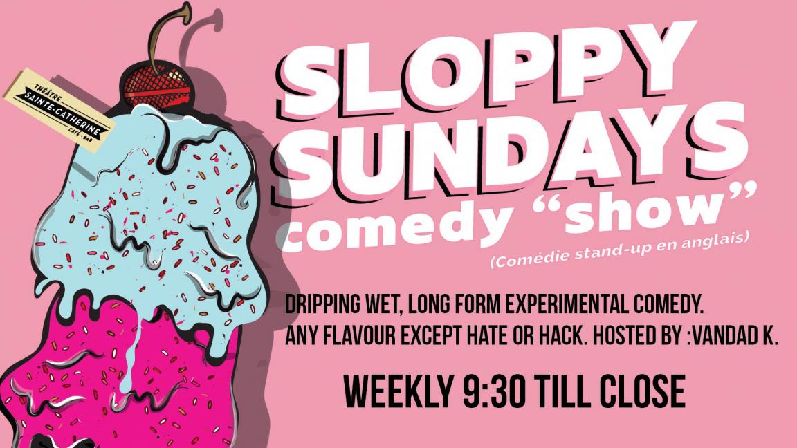 Sloppy Sundays