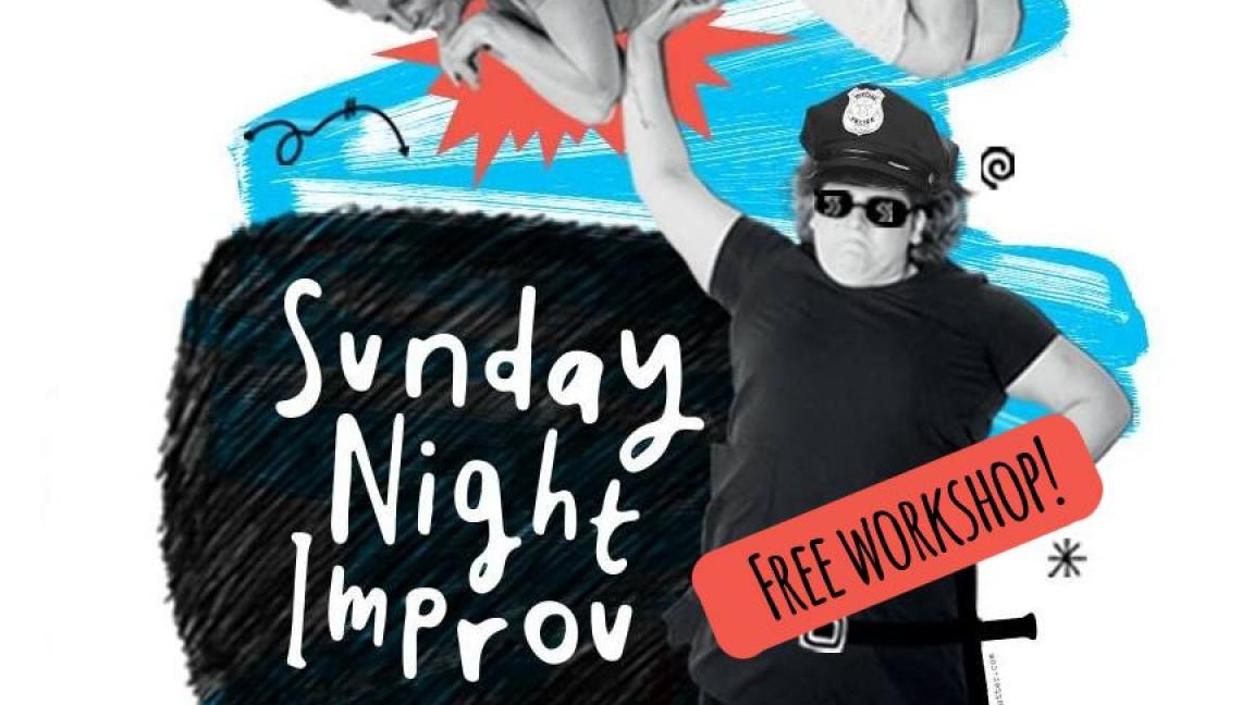 Sunday Night Improv - THE WORKSHOP