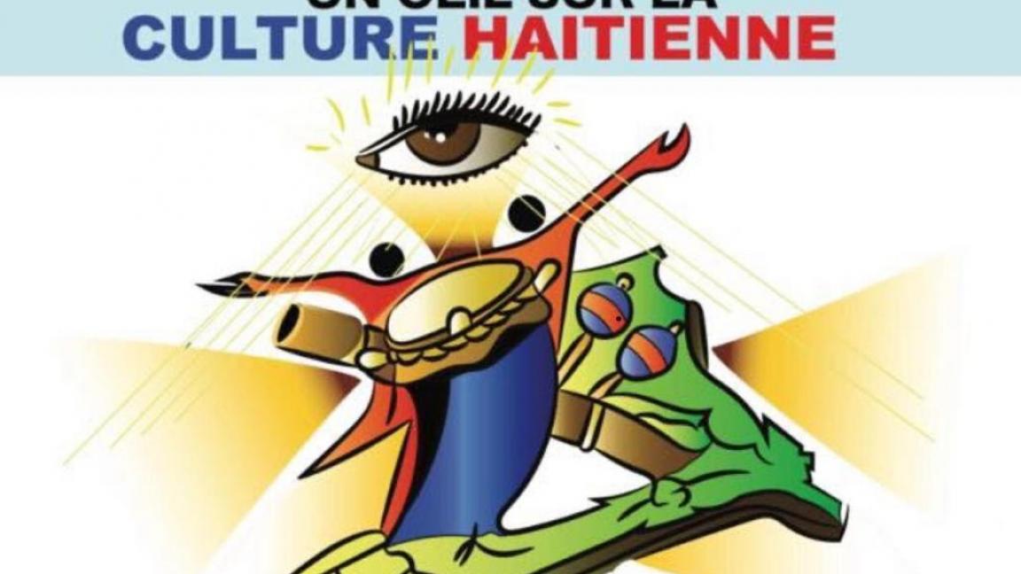 UN OEIL SUR LA CULTURE HAITIENNE, 28 AOÛT