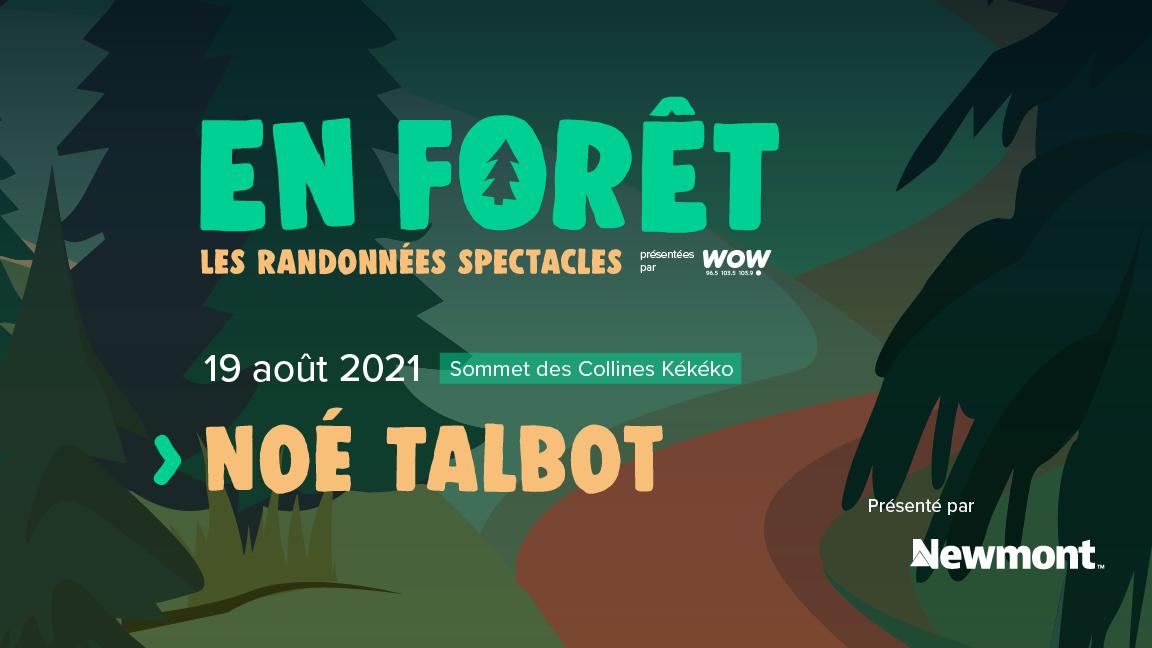 En Forêt : Noé Talbot