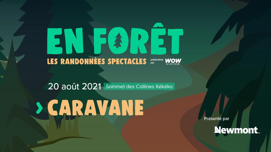 En Forêt : Caravane