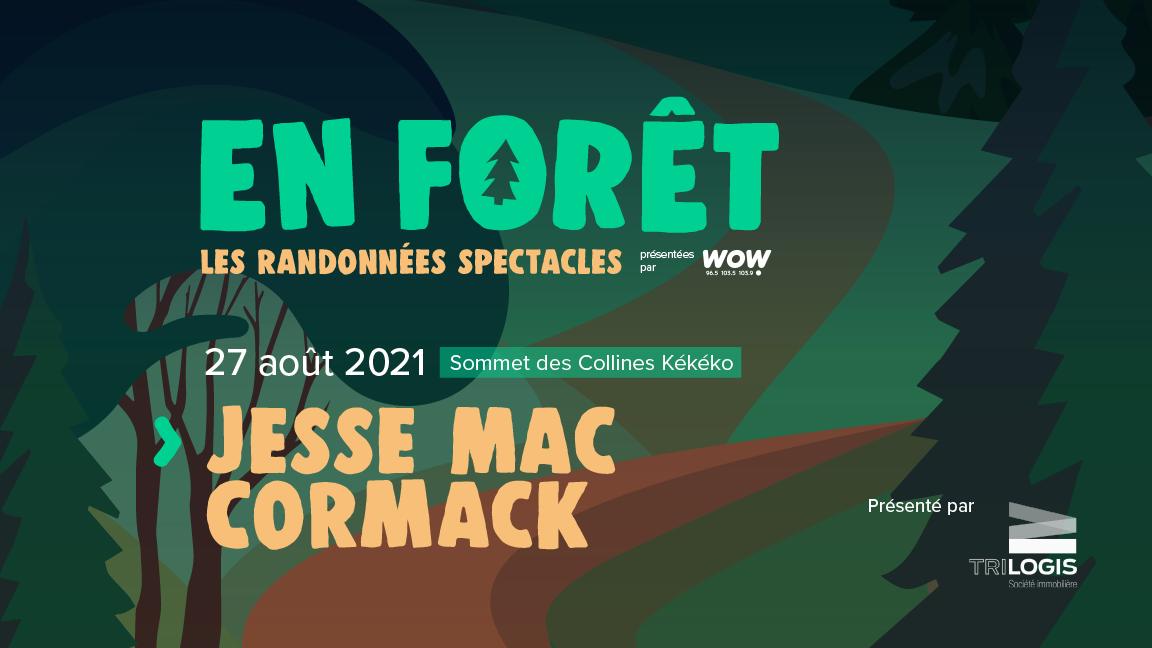 En Forêt : Jesse Mac Cormack