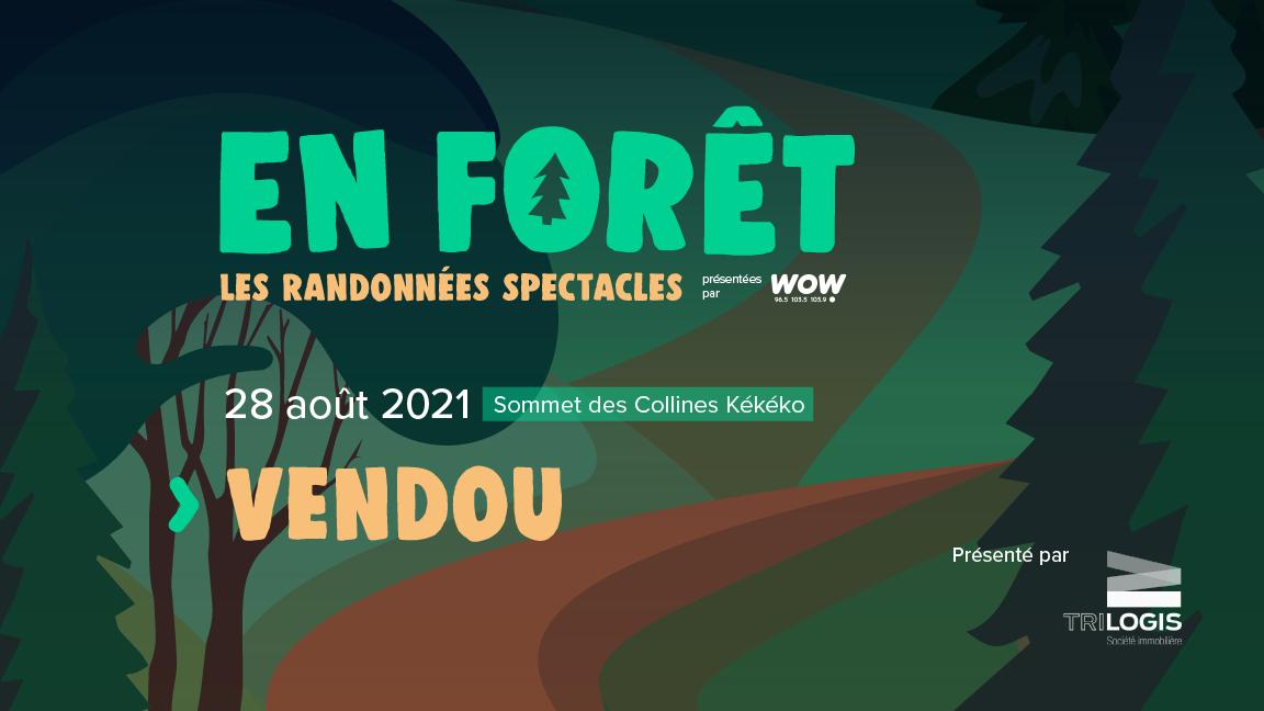 En Forêt : Vendou