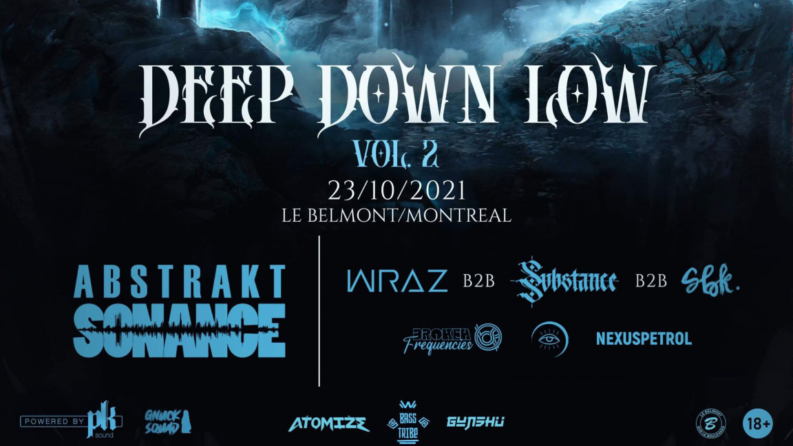 DEEP DOWN LOW| Abstrakt Sonance - Wraz b2b Substance b2b SBK & More ・ Le Belmont