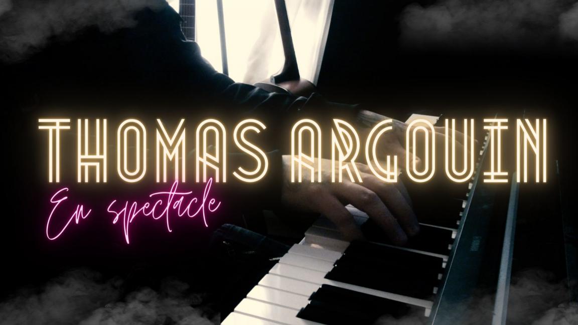 Thomas Argouin en spectacle en ligne.