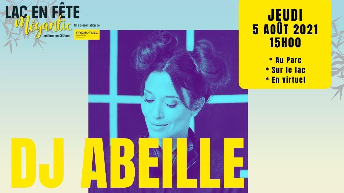 DJ Abeille - SUR PLACE ou SUR L'EAU
