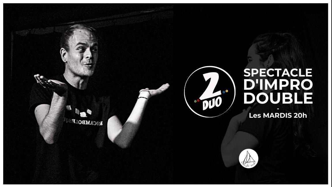 Impro 2DUO - Le spectacle doublement improvisé ! (29 septembre)