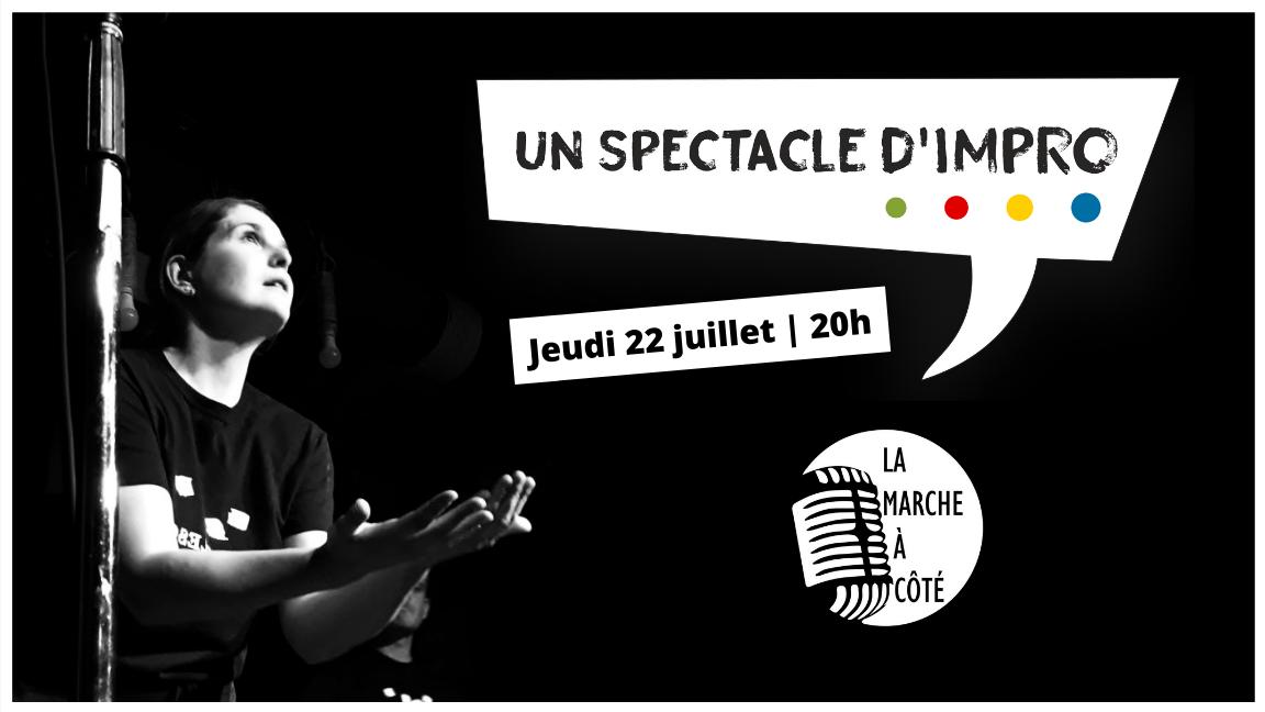 """""""Un Spectacle d'impro"""" - La Rocambolesque (édition du 22 juillet)"""
