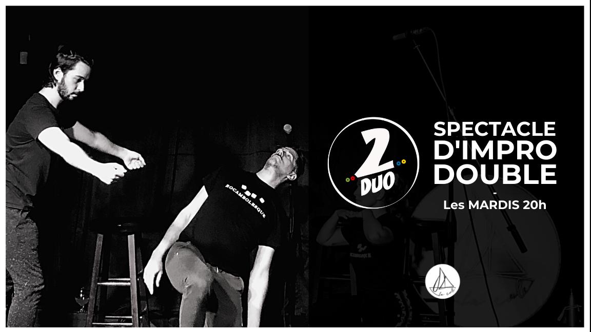 Impro 2DUO - Le spectacle doublement improvisé ! (27 juillet)