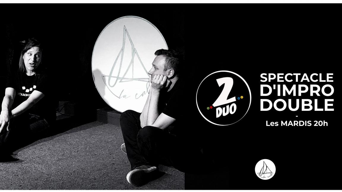 Impro 2DUO - Le spectacle doublement improvisé ! (10 août)
