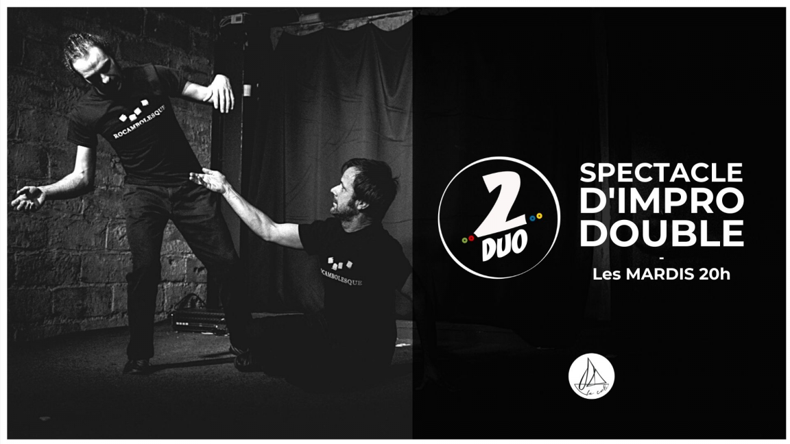 Impro 2DUO - Le spectacle doublement improvisé ! (24 août)