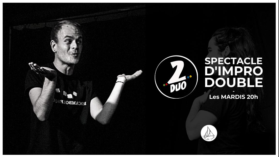 Impro 2DUO - Le spectacle doublement improvisé ! (31 août)
