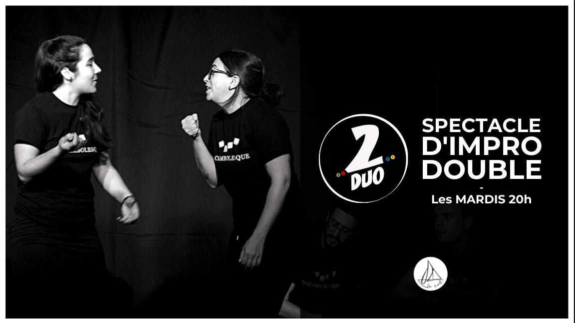 Impro 2DUO - Le spectacle doublement improvisé ! (7 septembre)