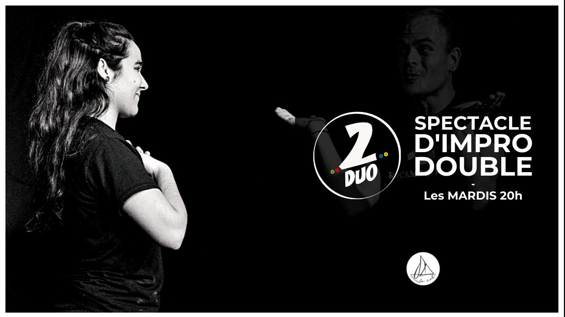 Impro 2DUO - Le spectacle doublement improvisé ! (14 septembre)