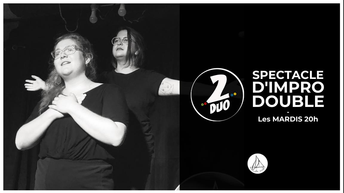Impro 2DUO - Le spectacle doublement improvisé ! (21 septembre)
