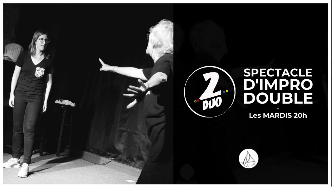 Impro 2DUO - Le spectacle doublement improvisé ! (26 octobre)