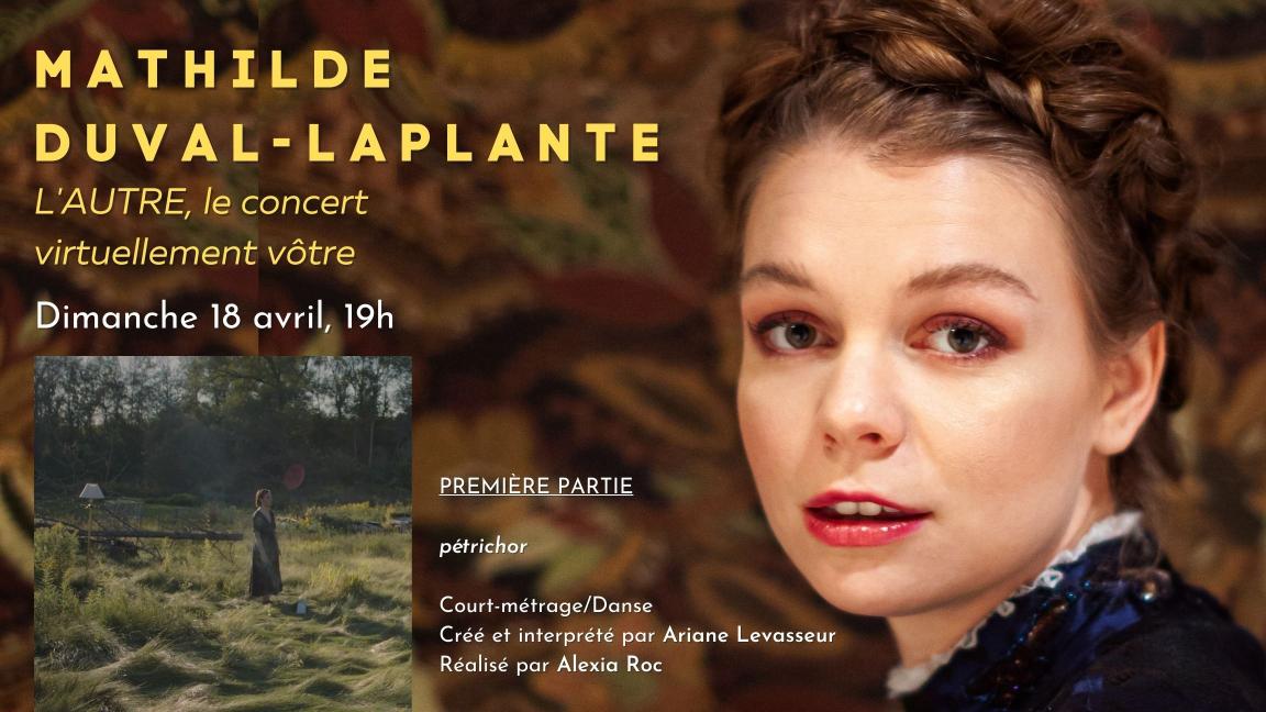 MATHILDE DUVAL-LAPLANTE présente L'AUTRE, virtuellement vôtre