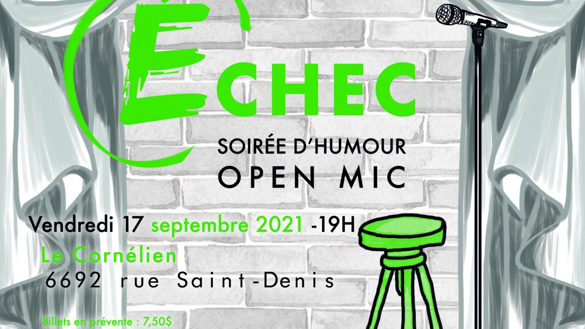 Open Mic Échec - Le Cornélien