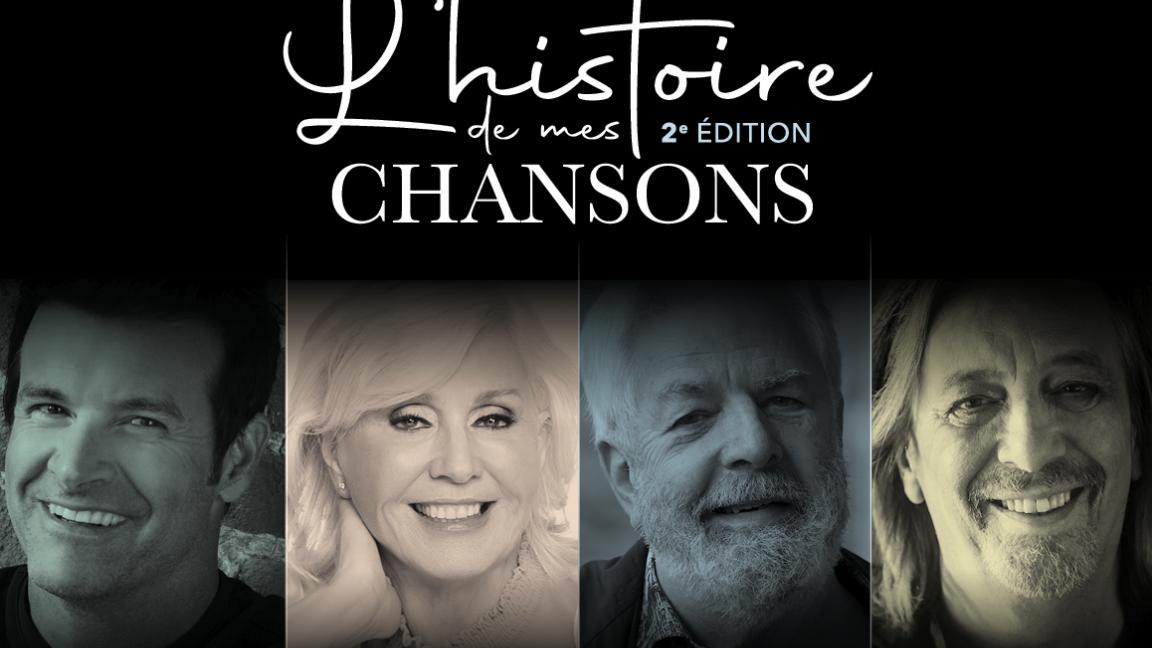 L'histoire de mes chansons - 2e édition (4 spectacles)