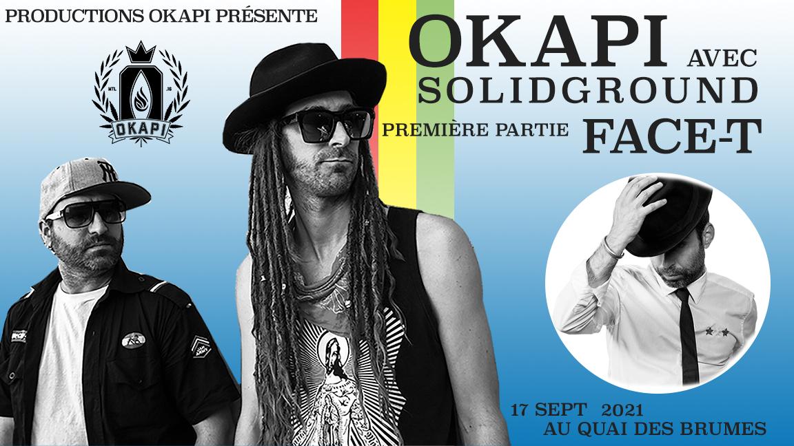 Okapi avec SolidGround et Face-T