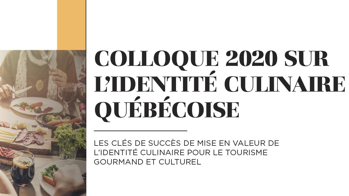 «Annulé» Colloque sur l'identité culinaire québécoise