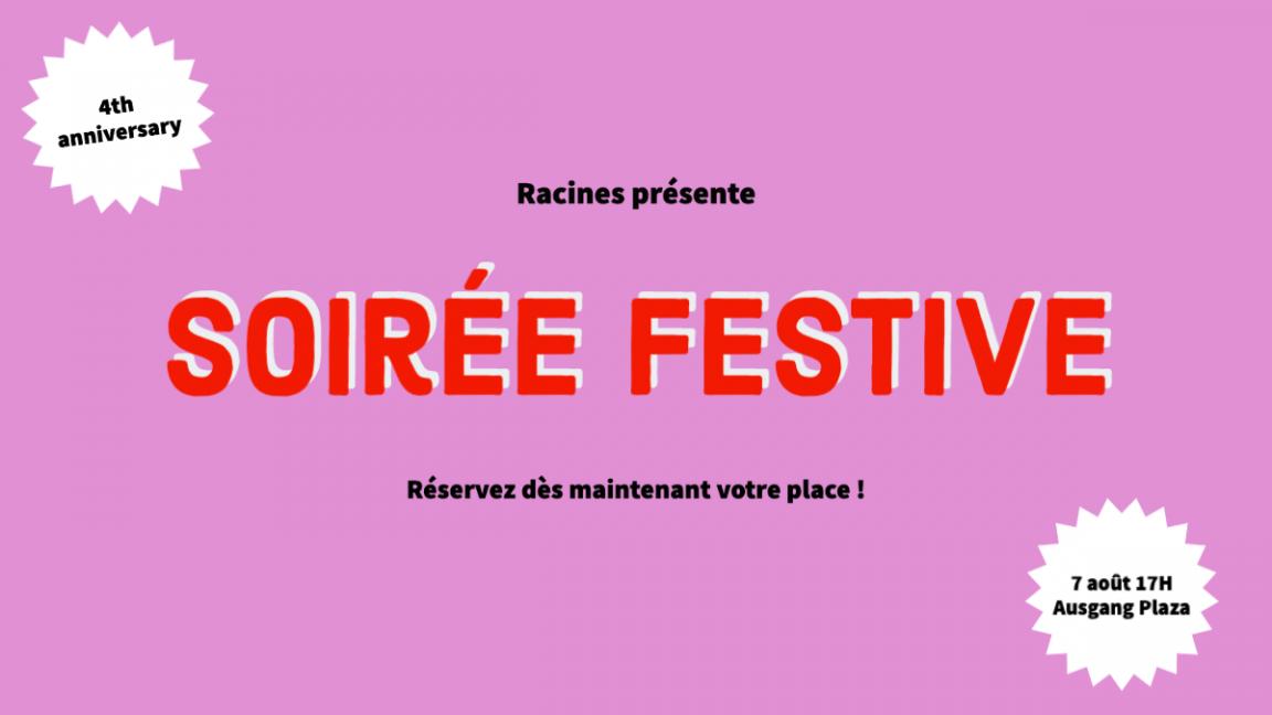 SOIRÉE FESTIVE - 4ÈME ANNIVERSAIRE LIBRAIRIE RACINES