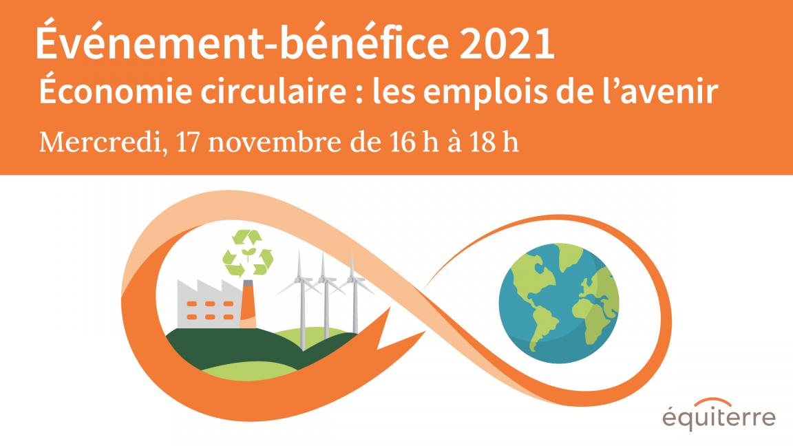 Événement-bénéfice 2021 - Économie circulaire: les emplois de l'avenir
