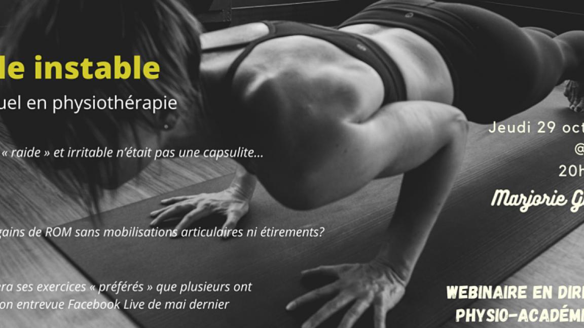 L'épaule instable: un regard actuel en physiothérapie (Webinaire en Direct Physio-Académie)