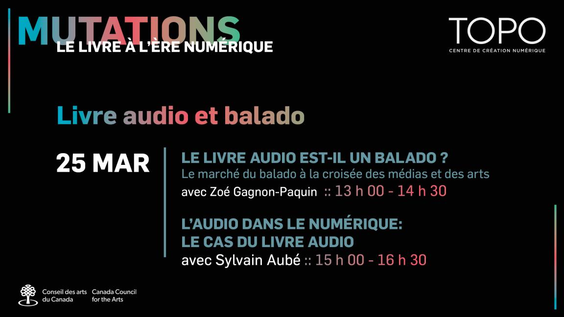 Le livre audio et balado | Présentations de Sylvain Aubé et Zoé Gagnon-Paquin