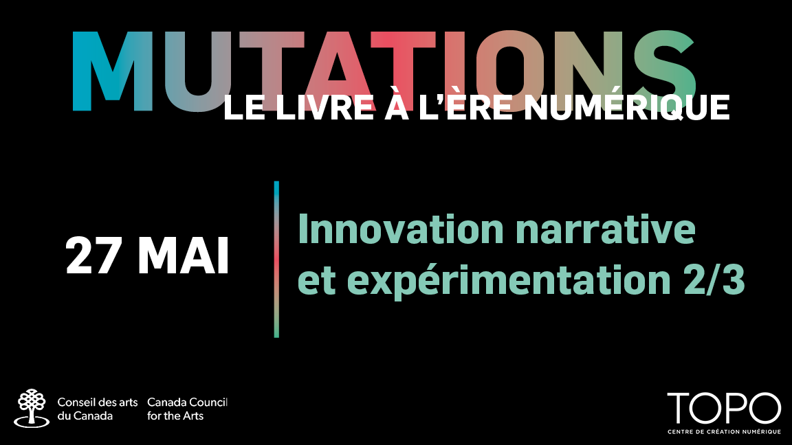 Innovation narrative et expérimentation 2/3 | Présentations de Jonathan Bélisle et Harley Smart