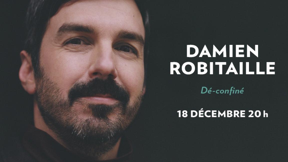EN DIRECT | Damien Robitaille - Dé-confiné