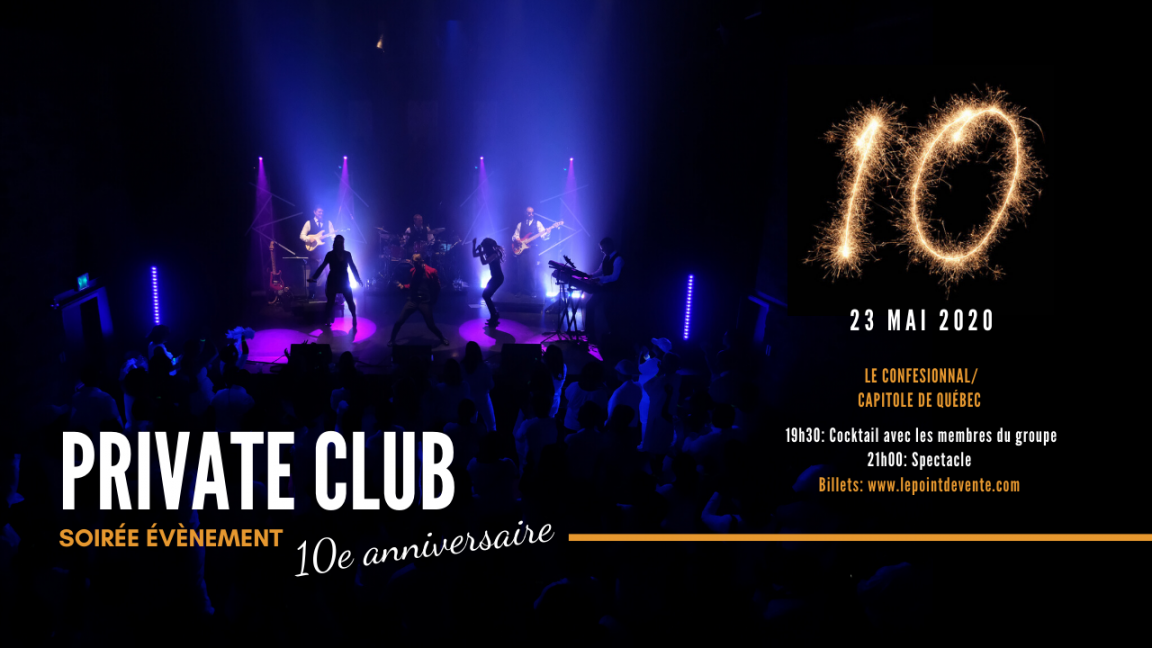 PRIVATE CLUB, Soirée 10e anniversaire