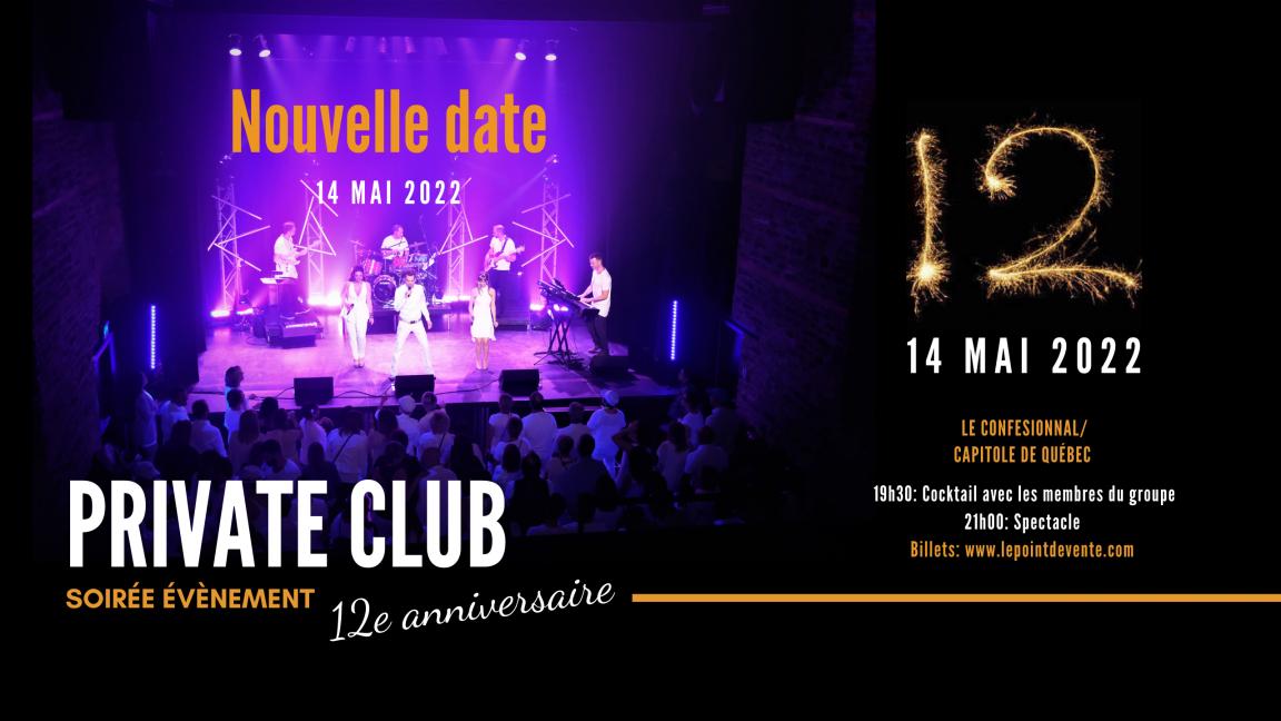 PRIVATE CLUB, Soirée 12e anniversaire