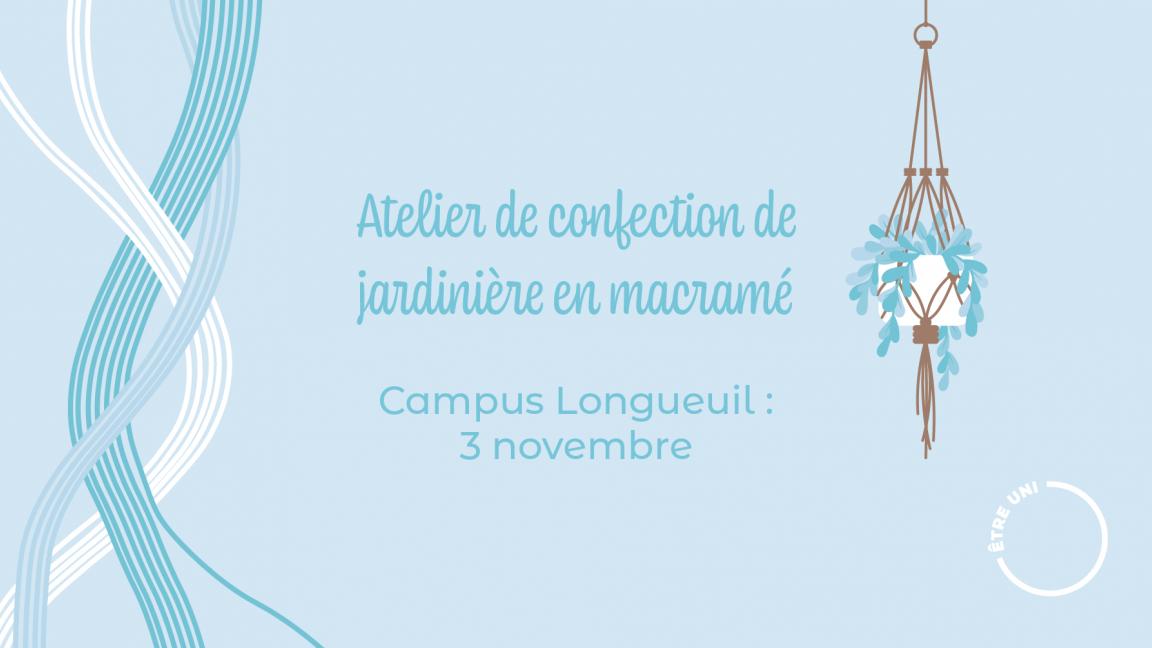 Confection de jardinière en macramé - Campus Longueuil