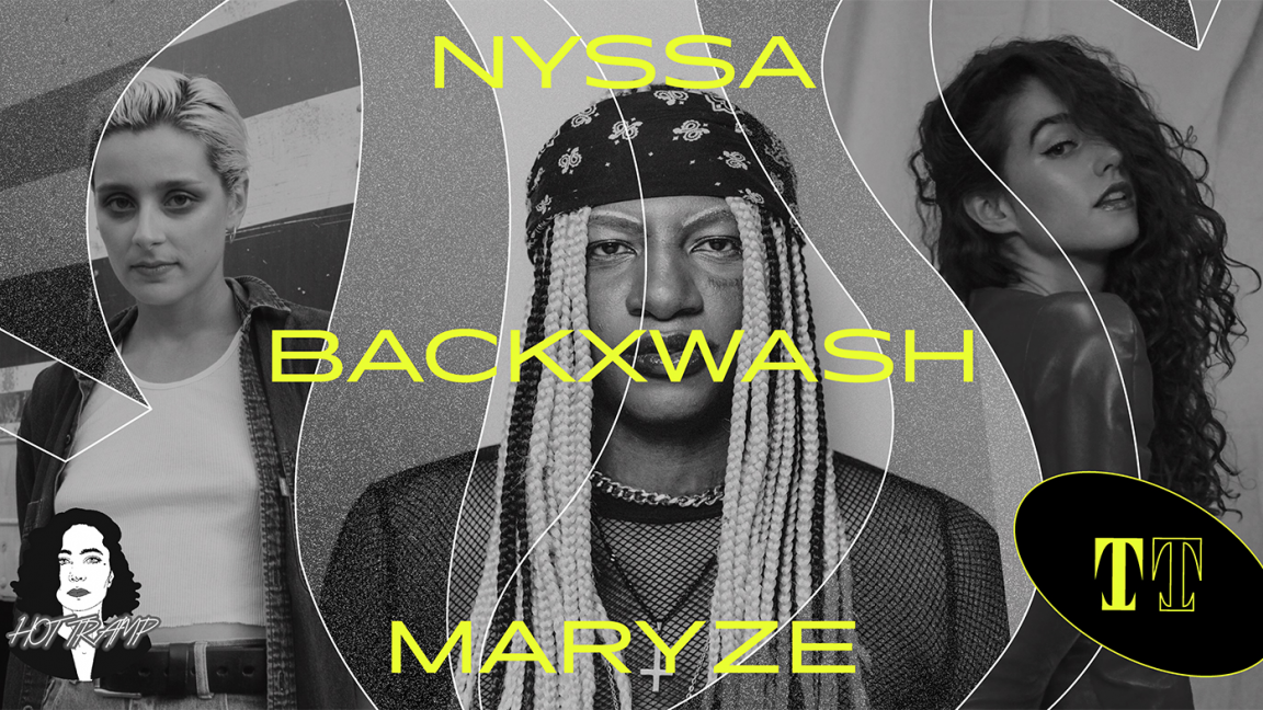 Nyssa + Backxwash + Maryze