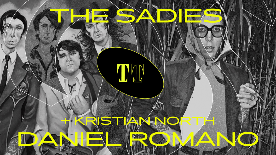 The Sadies + Daniel Romano + Kristian North